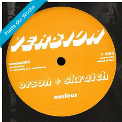 Orson & Skratch - Nucleus