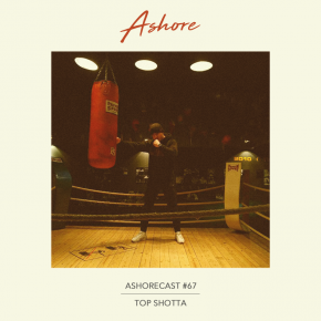 Ashorecast #67 - Top Shotta
