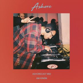Ashorecast #82 - Am Kinem